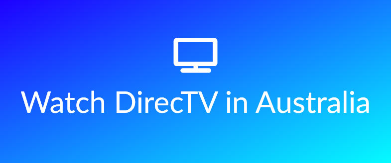 watch directv from australia